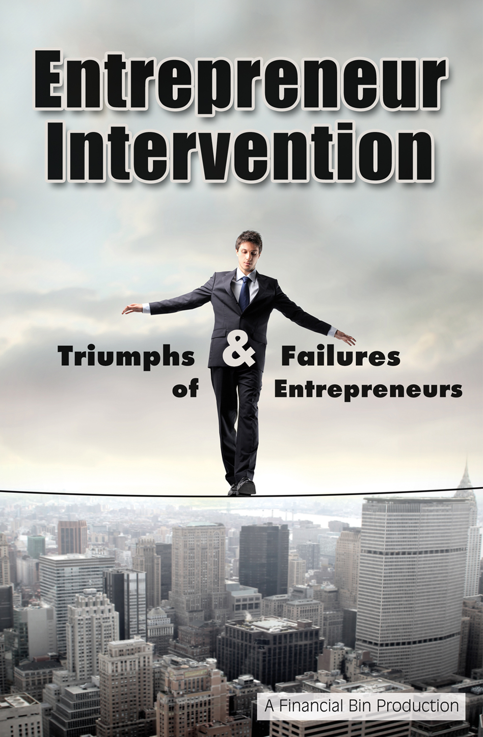 entrepreneur intervention we built it